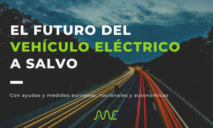 El futuro del vehículo eléctrico a salvo con ayudas y medidas europeas, nacionales y autonómicas